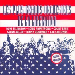 Grands Succès : Les plus grands orchestre de la libération