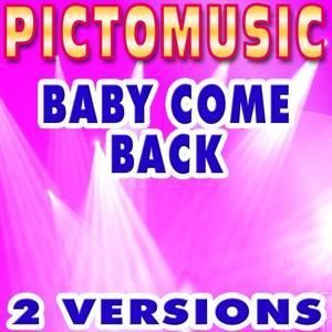 Baby Come Back (Karaoke) - Single