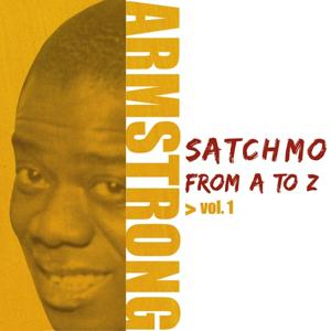 Satchmo from A to Z, Vol. 1