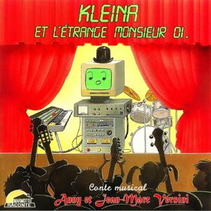 Kleina et l'étrange Monsieur 01 (Conte musical)
