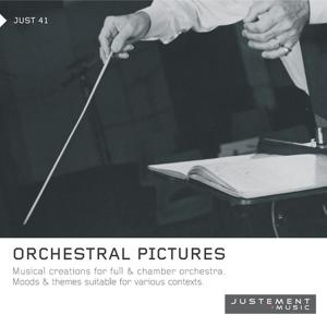 Orchestral Pictures (Musical Creations for Full & Chamber Orchestra)
