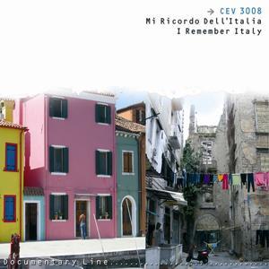 Mi Ricordo Dell Italia (I Remember Italy)