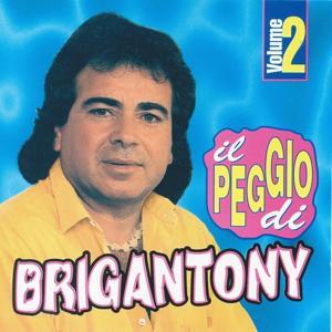 Il peggio di Brigan Tony, vol. 2