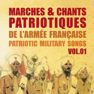 Marches et chants patriotiques de l'armée française, Patriotic Military Songs, vol. 1