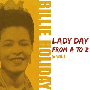 Lady Day from A to Z, Vol. 1