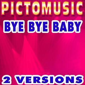 Bye Bye Baby (Karaoke Version) - Single