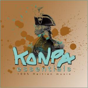 Konpa Essentials (100 % Haïtian Music)
