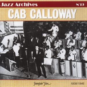 Cab Calloway 1936-1948: Jumpin' Jive (Jazz Archives No. 19)
