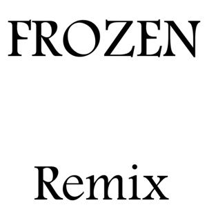 Frozen (Remix)