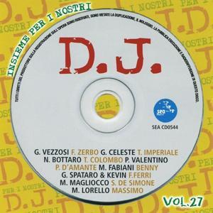 Insieme per i nostri DJ, vol. 27