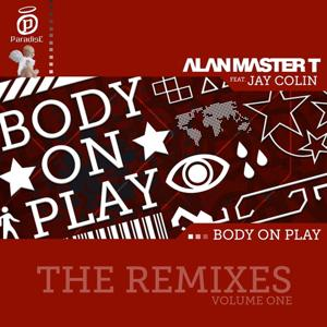 Body On Play (The Remixes Volume One)