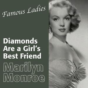 Famous Ladies (Marilyn Monroe - Diamonds Are a Girl's Best Friend)