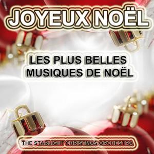 Joyeux Noël : Les plus belles musiques de Noël