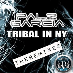Tribal in NY (The Remixes)