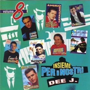 Insieme per i nostri Dee J, vol. 8