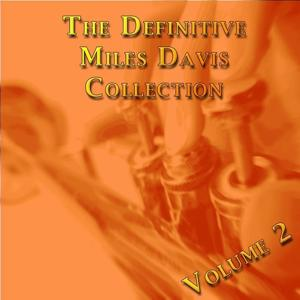 The Definitive Collection of Miles Davis, Vol. 2