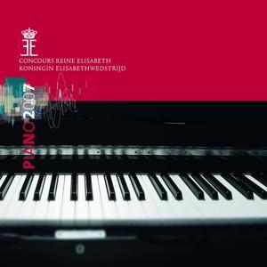 Queen Elisabeth Competiton : Piano 2007