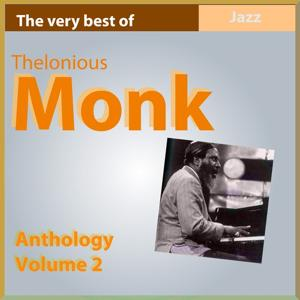 The Very Best of Thelonius Monk: Anthology, Vol. 2