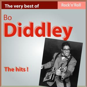 The Very Best of Bo Diddley: The Hits!