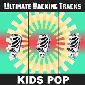 Ultimate Backing Tracks: Kids Pop
