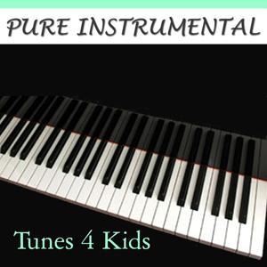 Pure Instrumental: Tunes 4 Kids