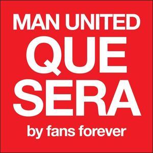 Manchester United Que Sera