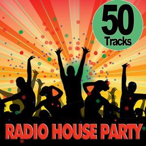 Radio House Party - 50 Tracks