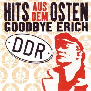 Hits aus dem Osten : Goodbye Erich