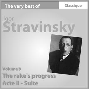Stravinsky: The Rake's Progress (Acte II - Suite)