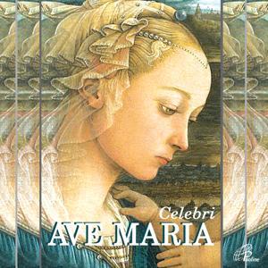 Celebri Ave Maria