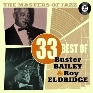 The Masters of Jazz: 33 Best of Buster Bailey & Roy Eldridge