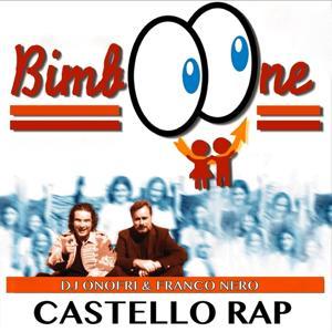 Castello rap (Bimboone)