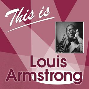 This Is... (Louis Armstrong)