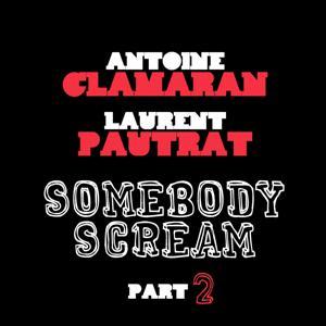 Somebody Scream (Part 2)