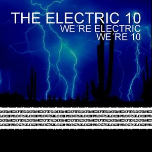 We're Electric, We're 10