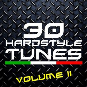 30 Hardstyle Tunes, Vol. 2