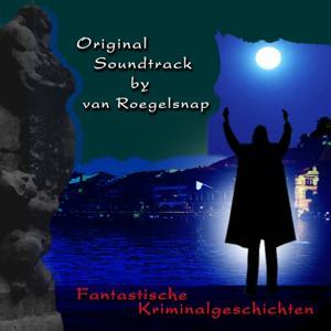 Soundtrack Fantastische Kriminalgeschichten