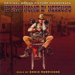 Il mio nome è nessuno - mon nom est personne - my name is nobody (bande originale du film de Tonino Valerii (1973))
