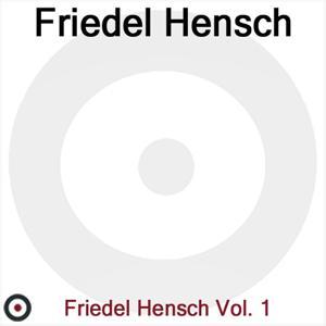 Friedel Hensch Und Die Cyprys Vol. 1