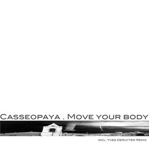 Move Your Body (Remixes)