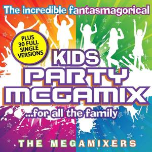 The Incredible, Fantasmagorical Kids Party Megamix .. (For All the Family)