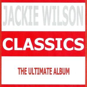 Classics - Jackie Wilson