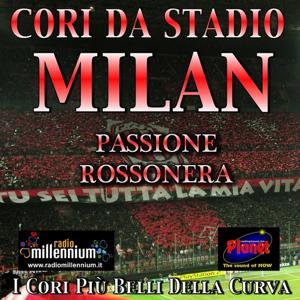Passione rossonera 2012 forza Milan