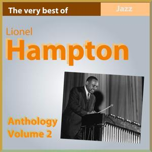 The Very Best of Lionel Hampton (Anthology, Vol. 2)
