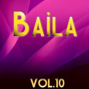 Baila, Vol. 10
