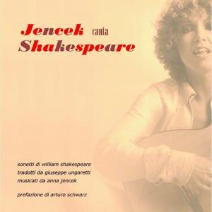 Jencek canta Shakespeare (Tradotti da Ungaretti)