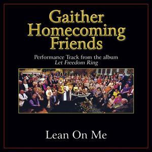 Lean On Me Performance Tracks