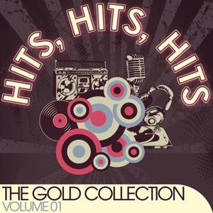 Hits, Hits, Hits (The Gold Collection Volume 01)