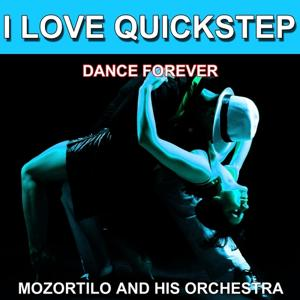 I Love Quickstep (Dance Forever) (Les plus belles danses)