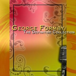 George Formby: The Definitive Collection